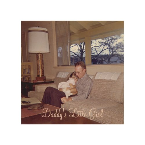 Daddys Little Girl Wood Canvas
