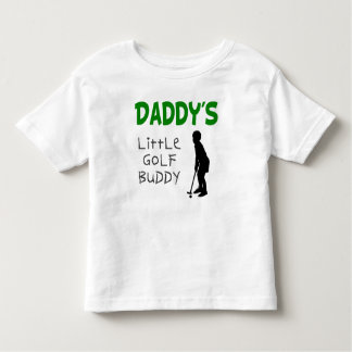 Daddy's Little Golf Buddy T-shirts