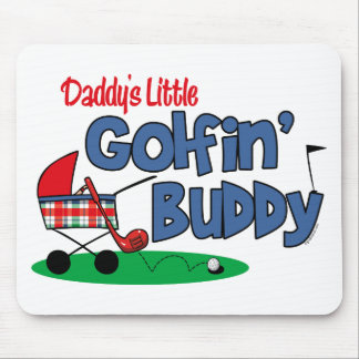 Daddy's Little Golfin' Buddy Mouse Pad