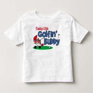 Daddy's Little Golfin' Buddy Toddler T-shirt