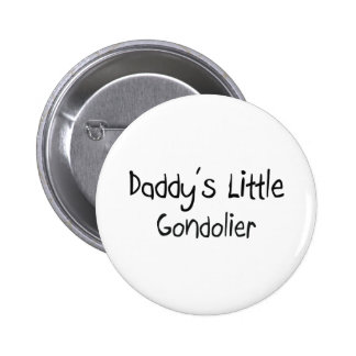 Daddy's Little Gondolier Pinback Button