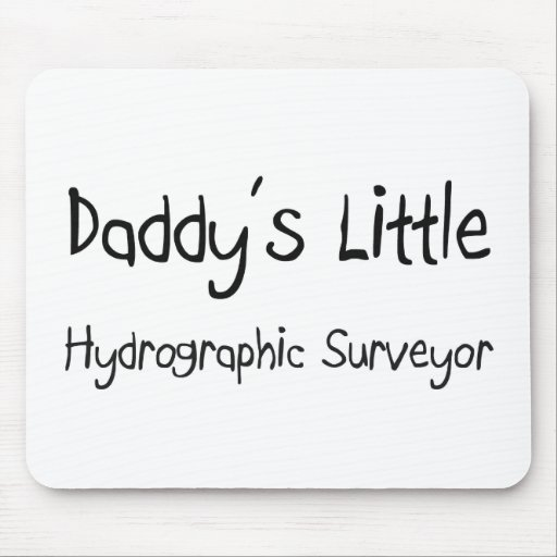 Daddy's Little Hydrographic Surveyor Mouse Pads