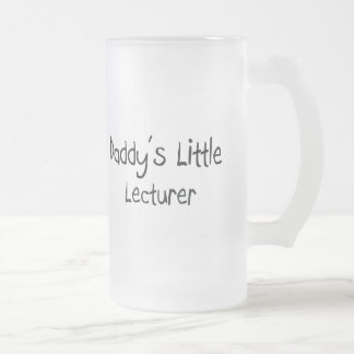 Daddy's Little Lecturer 16 Oz Frosted Glass Beer Mug