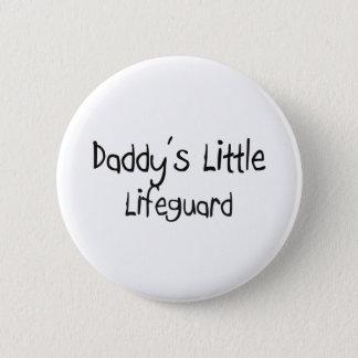 Daddy's Little Lifeguard Pinback Button