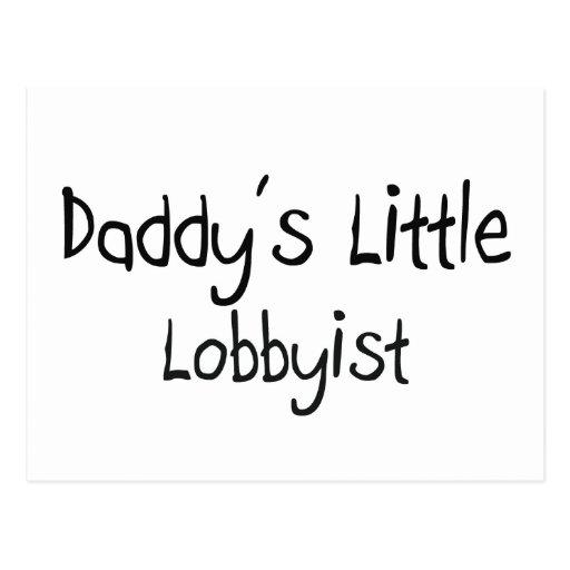 Daddy's Little Lobbyist Post Card