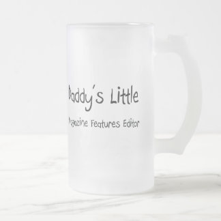 Daddy's Little Magazine Features Editor 16 Oz Frosted Glass Beer Mug