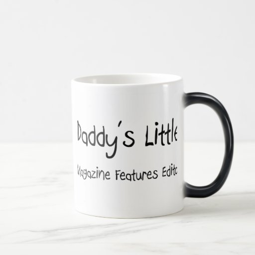 Daddy's Little Magazine Features Editor 11 Oz Magic Heat Color-Changing Coffee Mug