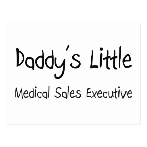 Daddy's Little Medical Sales Executive Postcard