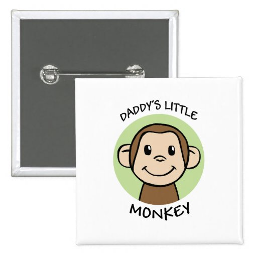 Daddy's Little Monkey Pinback Buttons
