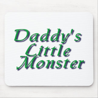 Daddy's Little Monster Mouse Pad