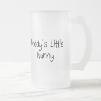 Daddy's Little Nanny 16 Oz Frosted Glass Beer Mug