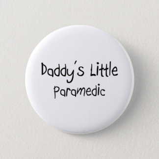 Daddy's Little Paramedic Button