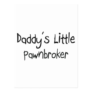 Daddy's Little Pawnbroker Post Cards