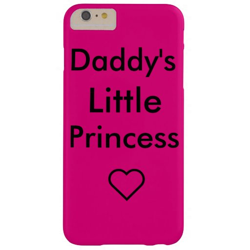 Daddy's little princess barely there iPhone 6 plus case