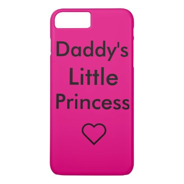 Daddy's little princess iPhone 8 plus/7 plus case