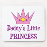 Daddys Little Princess Mouse Pad