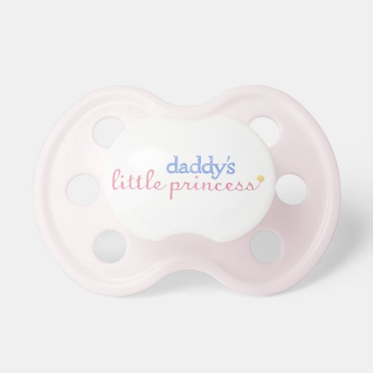 Daddy\'s Little Princess Pacifier | Zazzle.com