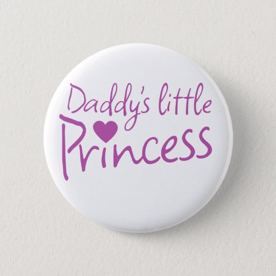Daddys little princess pinback button
