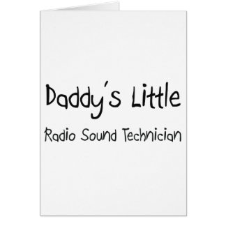 Daddy's Little Radio Sound Technician Greeting Card