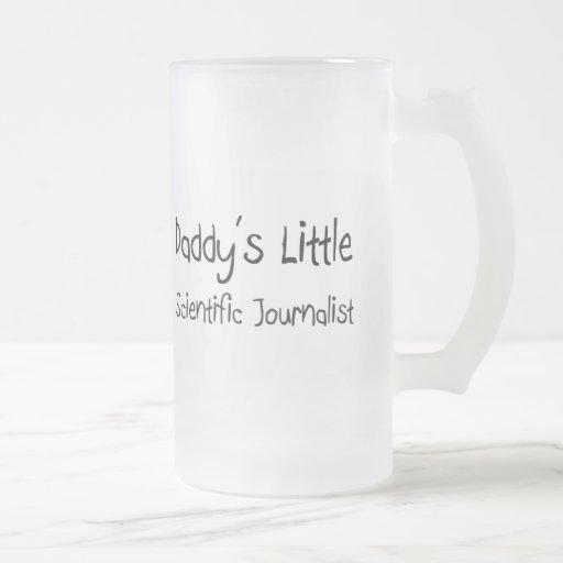 Daddy's Little Scientific Journalist Mugs