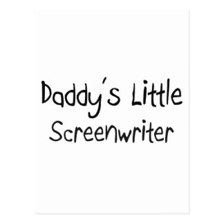 Daddy's Little Screenwriter Postcard