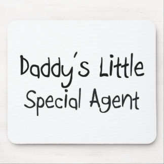 Daddy's Little Special Agent Mouse Pad