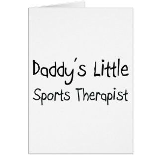 Daddy's Little Sports Therapist Card