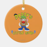 Daddy's Little Spud Ceramic Ornament