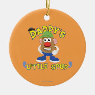 Daddy's Little Spud Ceramic Ornament