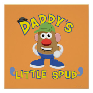 Daddy's Little Spud Poster