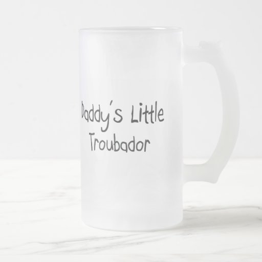 Daddy's Little Troubador 16 Oz Frosted Glass Beer Mug