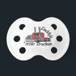 """Daddys Little Trucker Pacifier<br><div class=""""desc"""">A bigger than big extreme truck is just what you need to create a special jacket for the big rig fan. &#160;It goes so well on anything from jacket backs to shirt fronts.</div>"""