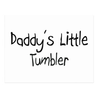 Daddy's Little Tumbler Postcard