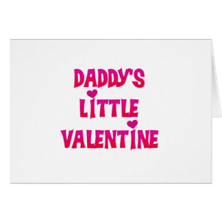 Daddy's Little Valentine Tshirts and Gifts Card