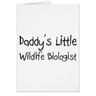 Daddy's Little Wildlife Biologist Greeting Card
