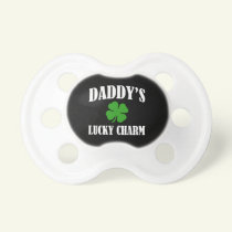 Daddy's Lucky Charm Baby St. Patricks day Pacifier