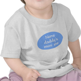 Daddy's Mini Me t-shirt, customizable, blue