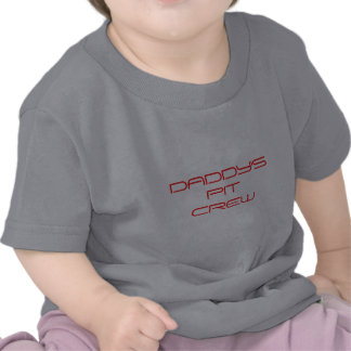 daddy's pit crew tee shirts