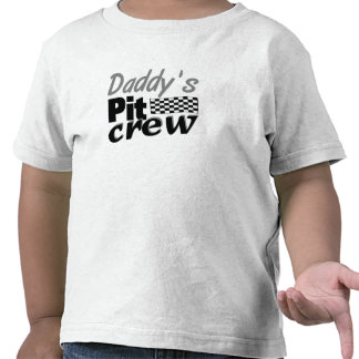Daddy's Pit Crew Tee Shirt