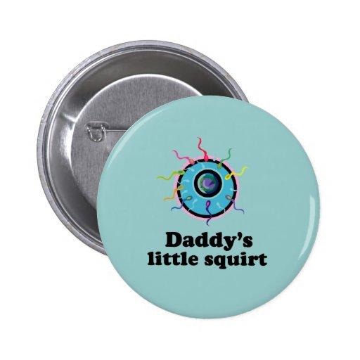 Daddys poco arroja a chorros pin redondo 5 cm