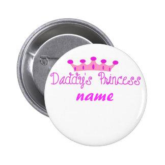 Daddy's Princess Pinback Button