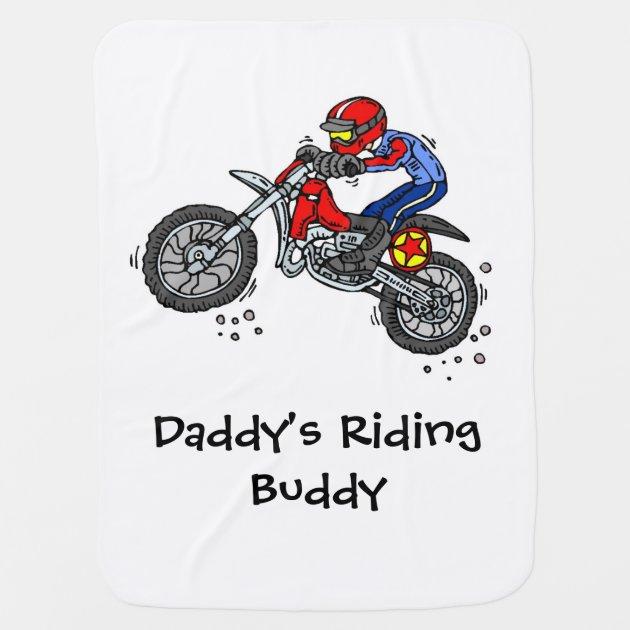 daddy u0026 39 s riding buddy motocross baby blanket