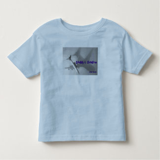 Daddy's Shadow Toddler T-shirt