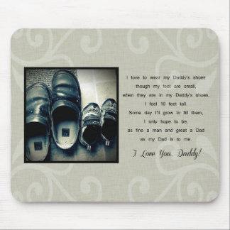 Daddy's Shoes Mouse Pad