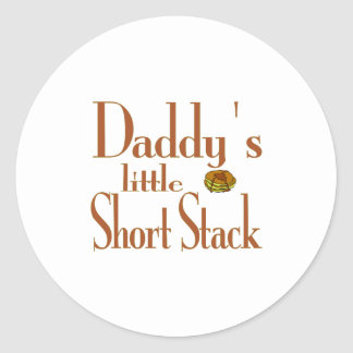 Daddy's Short Stack Classic Round Sticker
