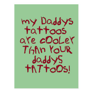 Daddys Tattoos Rock Postcard