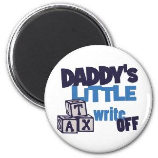 Daddys Tax Write Off 2 Inch Round Magnet