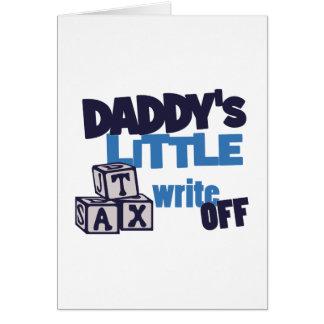 Daddys Tax Write Off Card