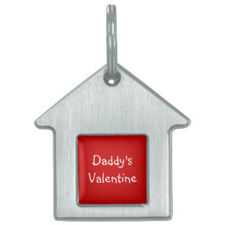 Daddy's Valentine Pet Tag