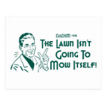 Dadism #191 - The Lawn Isn't Going To Mow Itself! Post Cards